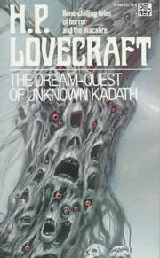 THE LOVECRAFT GROUPING (4 VOL.S); BOOK 1-THE DREAM-QUEST OF UNKNOWN KADATH, BOOK 2-THE TOMB AND OTHER STORIES, BOOK 3-AT THE MOUNTIANS OF MADNESS, BOOK 4-THE LURKING FEAR AND OTHER STORIES