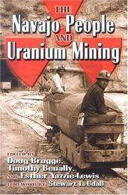 The Navajo People and Uranium Mining