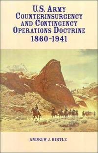 U.S. Army Counterinsurgency and Contingency Operations Doctrine 1860-1941
