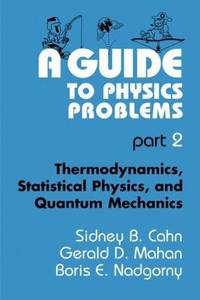 9780306446795 - A Guide to Physics Problems, Part 1