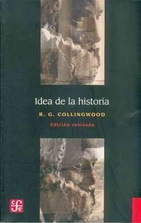 Idea de la historia: Edición revisada que incluye las conferencias de 1926-1928
