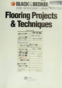 FLOORING PROJECTS & TECHNIQUES-BLACK & DECKER HOME IMPROVEMENT LIBRARY