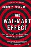 image of The Wal-Mart Effect: How an Out-Of-Town Superstore Became a Superpower