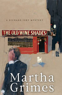 The Old Wine Shades by  Martha Grimes - Hardcover - Book Club Edition - 2006 - from Cup and Chaucer Books (SKU: 4203)