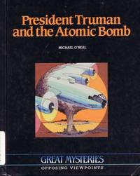 President Truman and the Atomic Bomb (Great Mysteries Series)