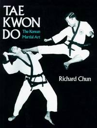 Tae Kwon do : The Korean Martial Art