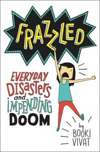 Everyday Disasters and Impending Doom (Frazzled #1)