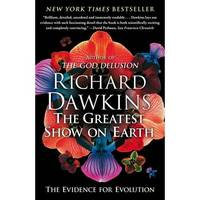 The Greatest Show on Earth: The Evidence for Evolution by Dawkins, Richard