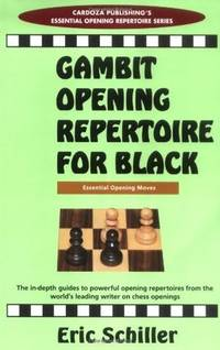 Gambit Openings Repertoire For Black (Essential Opening Repertoire)