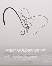 image of Andy Goldsworthy: Ephemeral Works 2004-2014