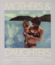 image of Mothers & Daughters: An Exploration in Photographs