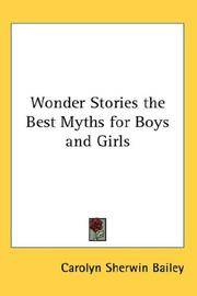 Wonder Stories, the Best Myths For Boys and Girls