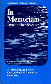 In Memoriam; An Authoritative Text, Backgrounds and Sources, Criticism. (Norton Critical Editions)