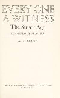 Every One a Witness: The Stuart Age