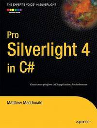 Pro Silverlight 4 in C# (Expert's Voice in Silverlight)