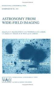 Astronomy from Wide-Field Imaging: Proceedings of the 161st Symposium of the International...