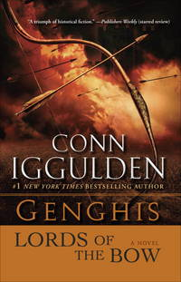 image of Genghis: Lords of the Bow: A Novel