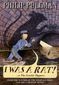 I Was a Rat! : Or the Scarlet Slippers. Signed by Author