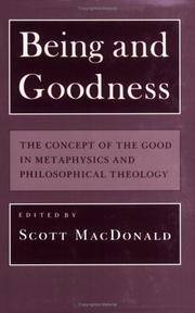 Being and Goodness : The Concept of the Good in Metaphysics and Philosophical Theology