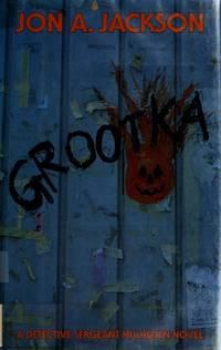 "Grootka: A Detective Sgt. ""Fang"" Mulheisen Novel"