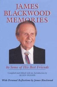 James Blackwood Memories