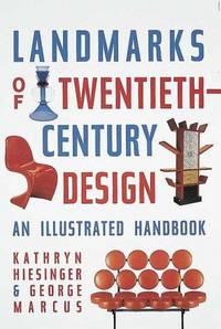 LANDMARKS OF TWENTIETH CENTURY DESIGN AN ILLUSTRATED HANDBOOK