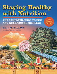 Staying Healthy with Nutrition, rev: The Complete Guide to Diet and Nutritional Medicine by  Buck  Elson M.; Levin - Paperback - 1 - 2006-09-01 - from Blind Pig Books and Biblio.com