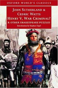 Henry V , War Criminal?: And Other Shakespeare Puzzles (Oxford World's Classics)