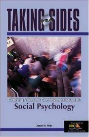Taking Sides : Clashing Views on Controversial Issues in Social Psychology