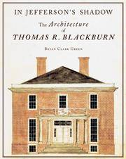 image of In Jefferson's Shadow: The Architecture of Thomas R. Blackburn