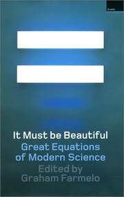 It Must be Beautiful Great Equations of Modern Science