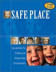 Safe Place: Guidelines for Creating an Abuse-Free Environment