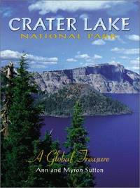 Crater Lake National Park: A Global Treasure