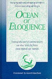OCEAN OF ELOQUENCE : TSONG KHA PA'S COMMENTARY ON THE YOGA?CA?RA DOCTRINE OF MIND