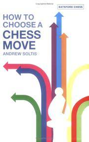 image of How to Choose a Chess Move (Batsford Chess Books)