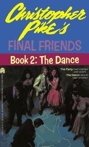 The DANCE (FINAL FRIENDS 2) (Final Friends, Book 2)