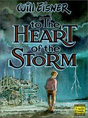 image of To the Heart of the Storm (Will Eisner Library)