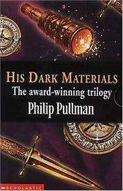 image of His Dark Materials : Northern Lights; The Subtle Knife; The Amber Spyglass