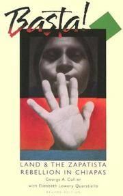 Basta: Land & The Zapatista Rebellion in Chiapas (Revised Editiion)