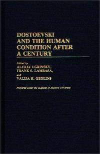 Dostoevski and the Human Condition After a Century