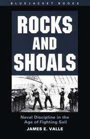 Rocks and Shoals: Naval Discipline in the Age of Fighting Sails (Bluejacket Books)