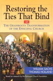 Restoring the Tie that Binds, The Grassroots transformation of the Episcopal Church