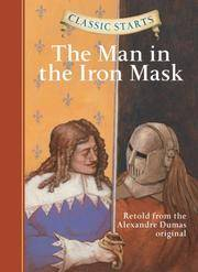 image of Classic Starts®: The Man in the Iron Mask (Classic Starts® Series)