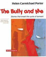 The Bully and me by Helen Carmichael Porter - Paperback - from Cold Books (SKU: 62413823)