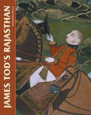 James Tod's Rajasthan: The Historian and His Collections by  Giles (ed) Tillotson - Hardcover - 2007 - from BookVistas and Biblio.co.uk