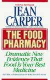 The Food Pharmacy: Dramatic New Evidence That Food Is Your Best Medicine by  Jean Carper - First edition. First printing - 1988 - from Cup and Chaucer Books and Biblio.com