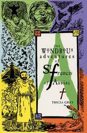 The Wondrous adventures of St. francis of Assisi