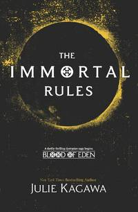 The Immortal Rules (Blood of Eden) [Paperback] Kagawa, Julie