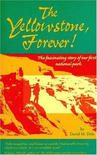 The Yellowstone, Forever!