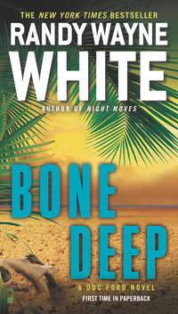 Bone Deep - A Doc Ford Novel